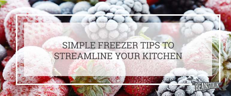 Simple freezer tips to streamline your kitchen