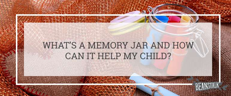 What's a memory jar and how can it help my child