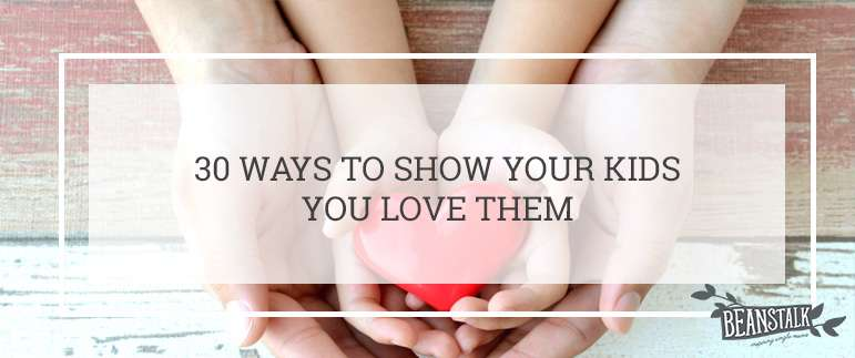 Ways to tell your kids you love them