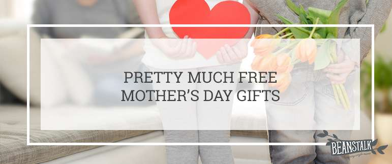 Free Mother's Day gifts