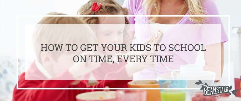 Getting your kids to school on time