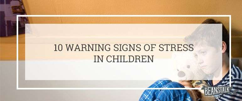 Signs of stress in children
