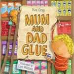Mum and Dad Glue | 12 Books to help your children cope with separation and divorce | Beanstalk Single Mums