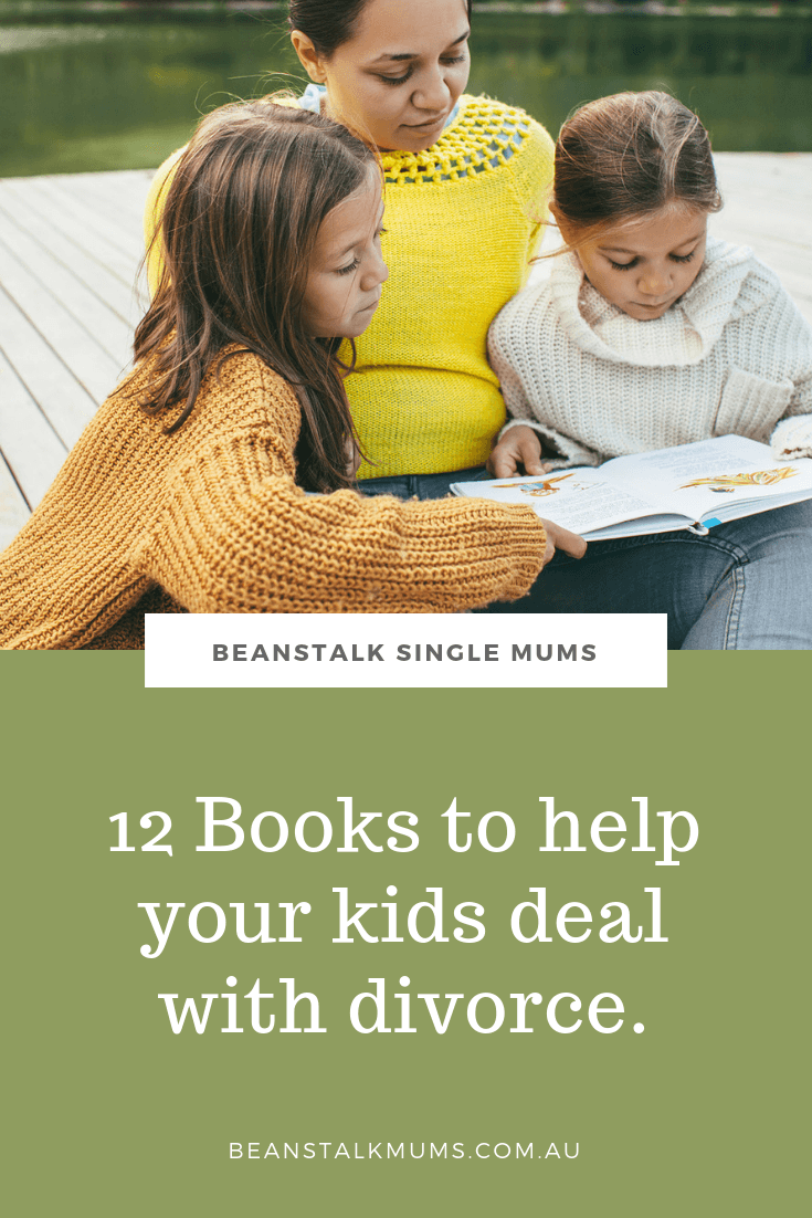 12 Books to help your children cope with separation and divorce | Beanstalk Single Mums Pinterest