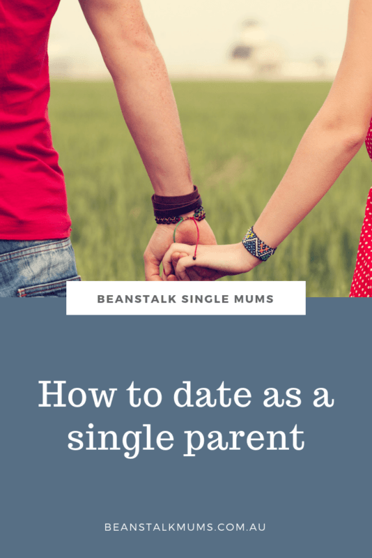 Beginners guide on how to date as a single parent | Beanstalk Single Mums Pinterest