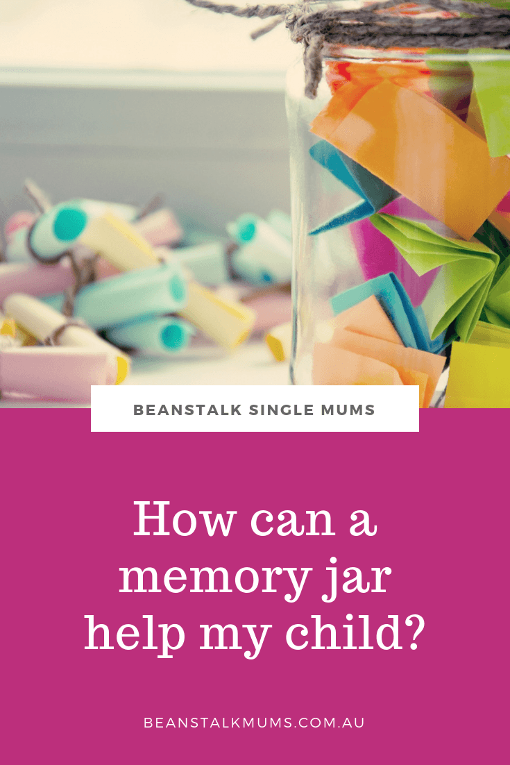 What's a memory jar and how can it help my child? | Beanstalk Mums Pinterest