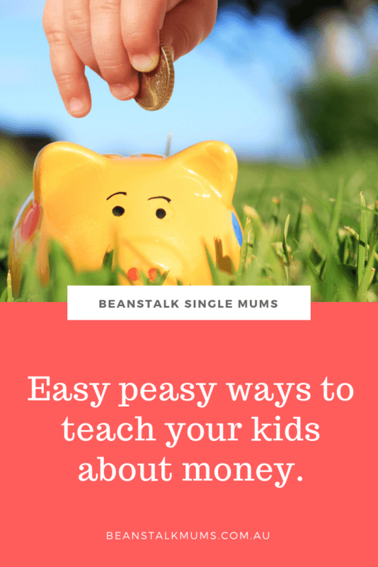 How to teach your children about money | Beanstalk Single Mums Pinterest