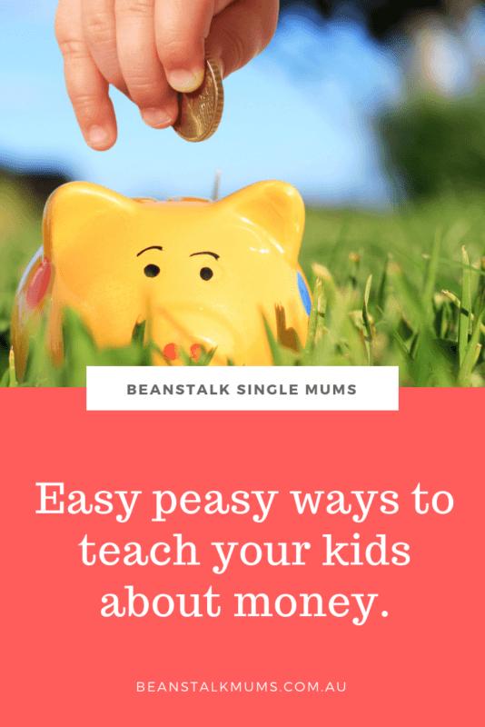 How to teach your children about money | Beanstalk Single Mums Pinterest