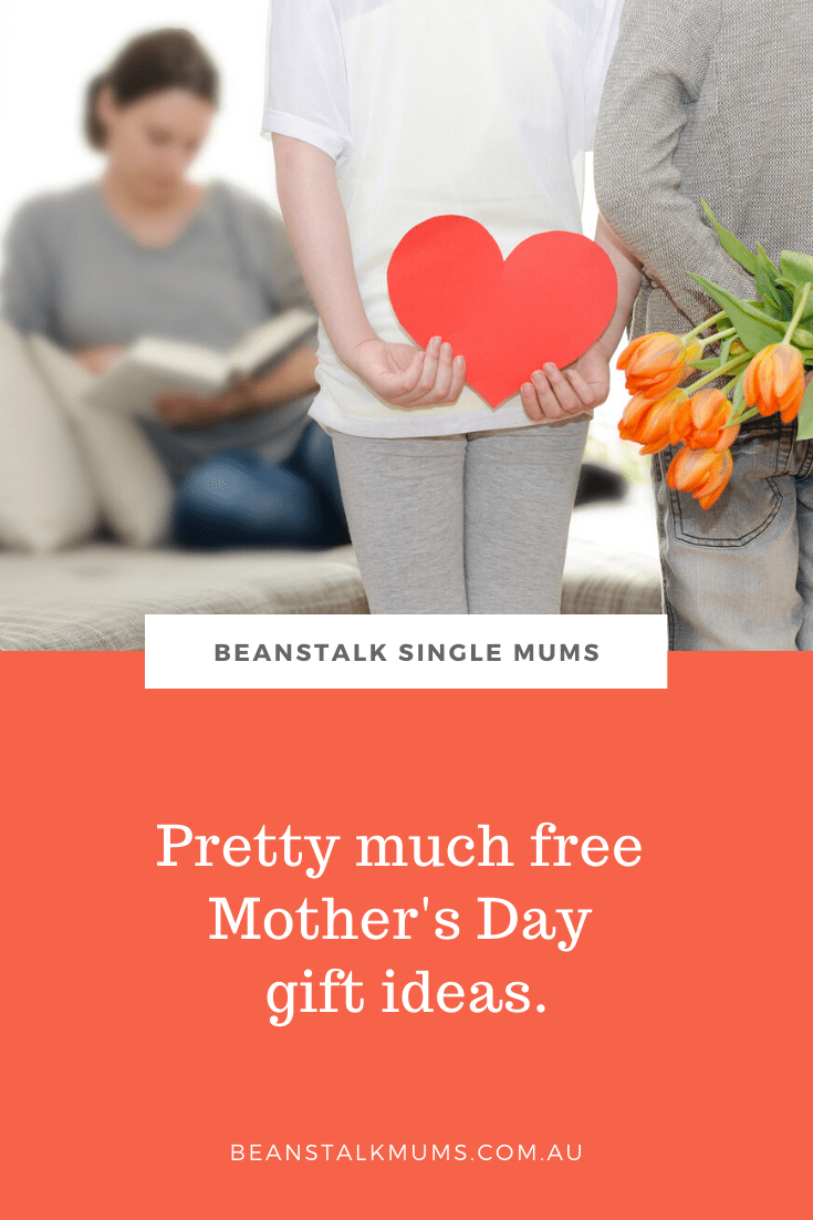 Pretty much free Mother's Day gifts ideas | Beanstalk Single Mums Pinterest