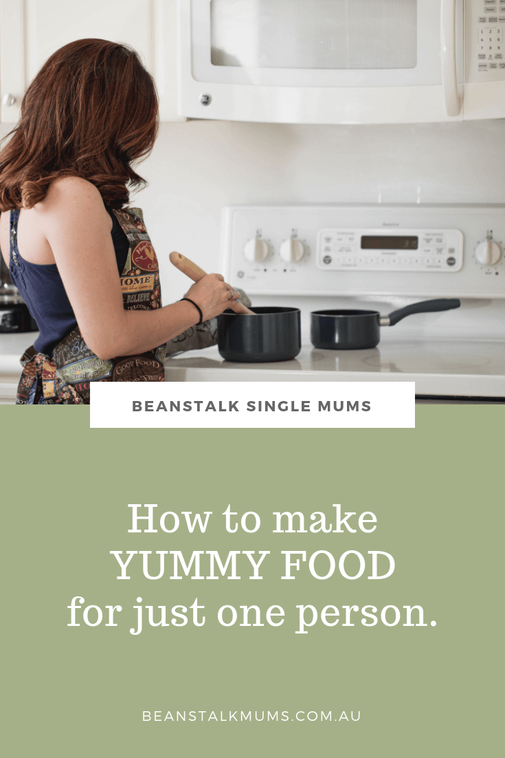 6 Tips to make cooking for one easy and enjoyable | Beanstalk Mums