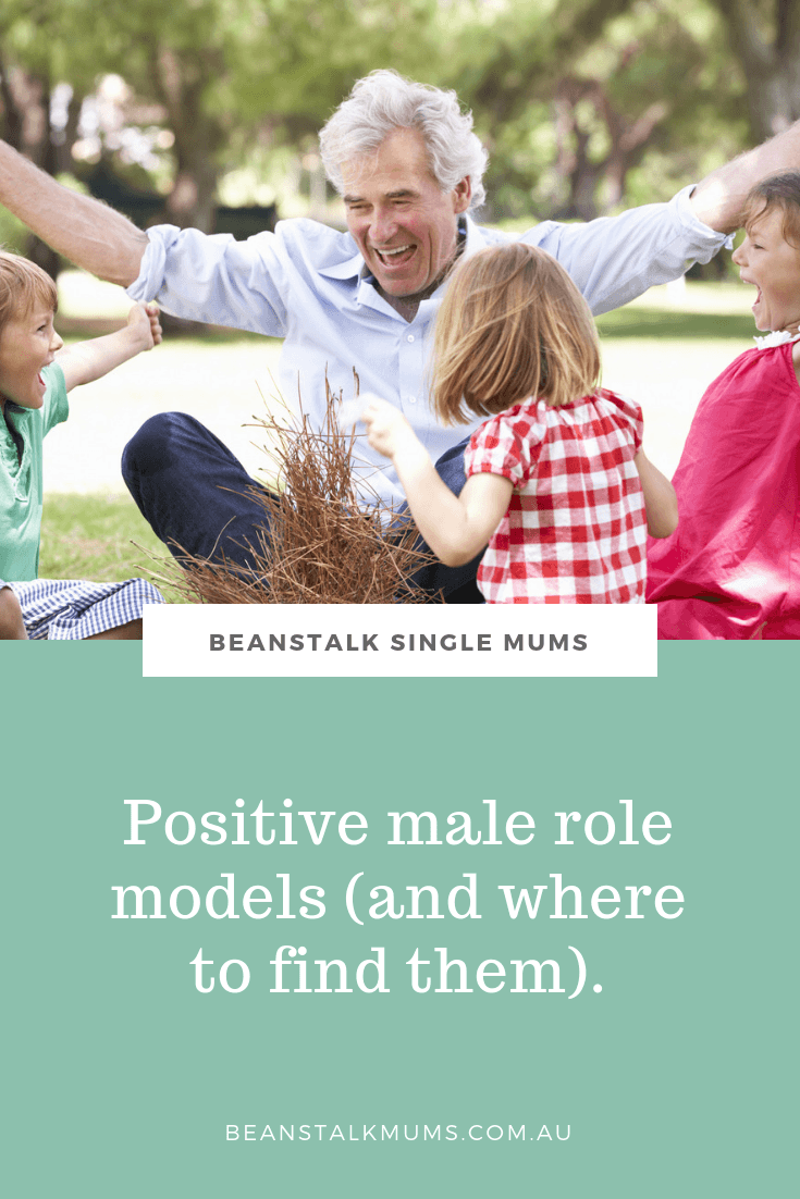 Finding positive male role models for your children | Beanstalk Mums