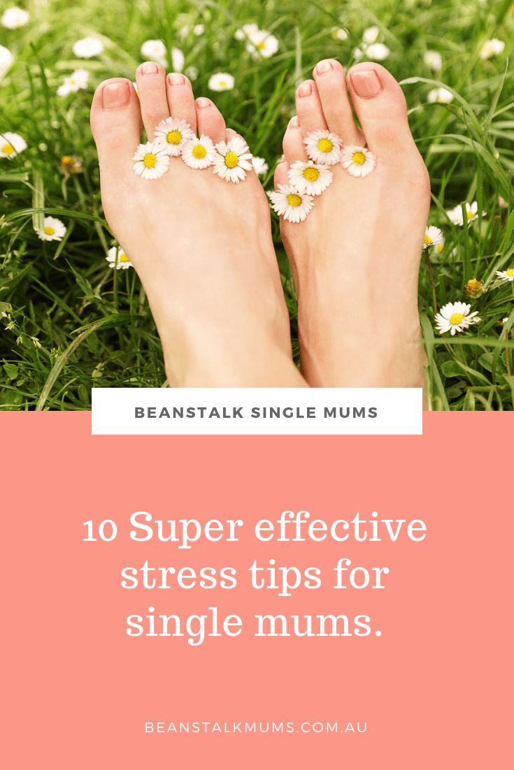 Stress relief: 10 tips for single mothers | Beanstalk Single Mums Pinterest