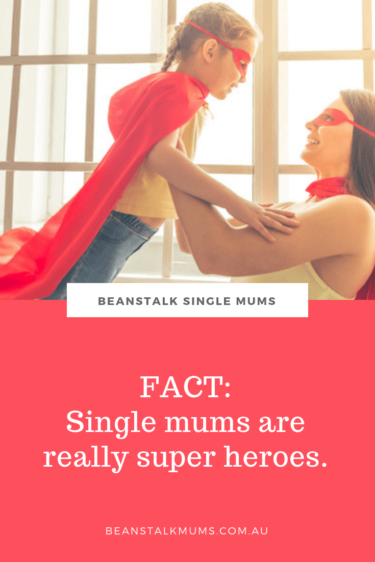 Why single mums are really super heroes | Beanstalk Single Mums Pinterest