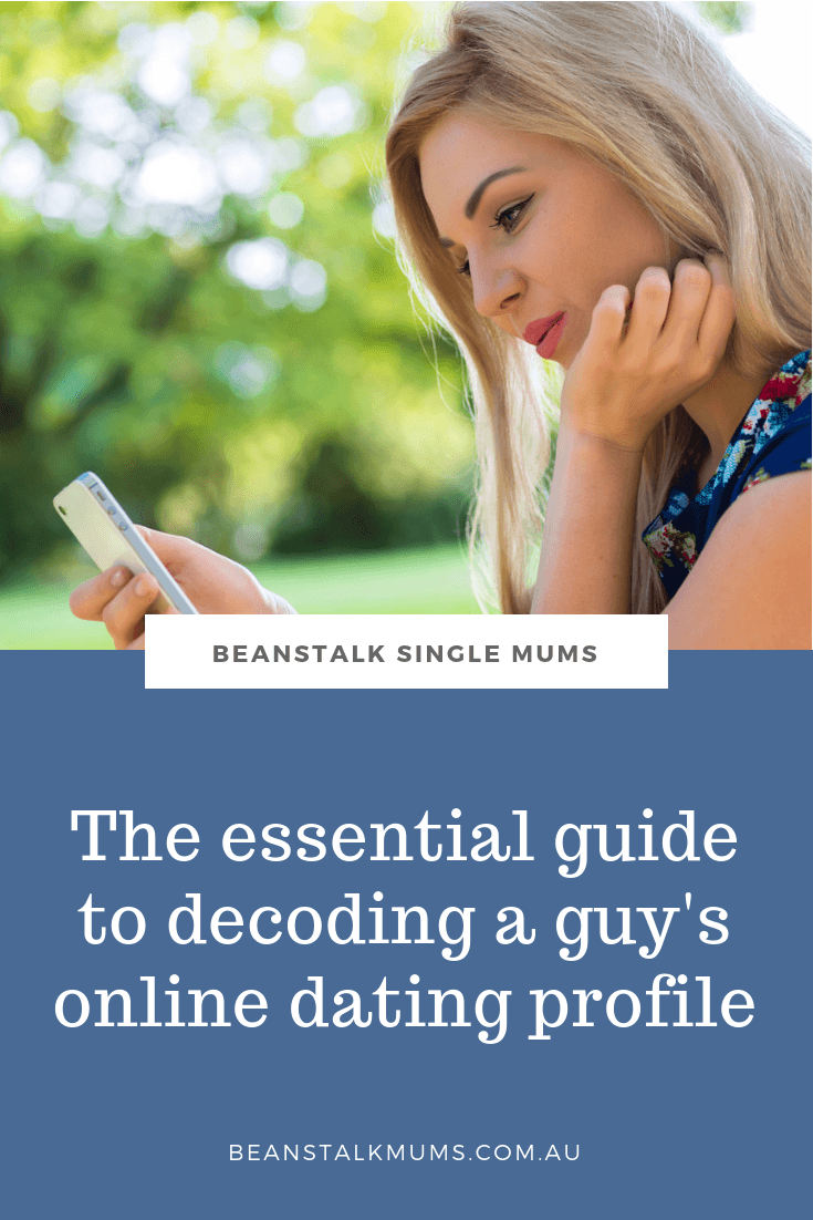 The essential guide to decoding a man's online dating profile | Beanstalk Mums