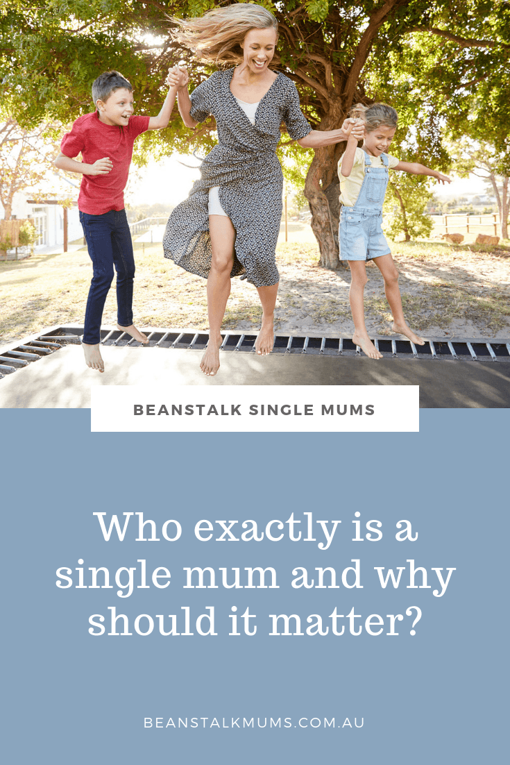 Who exactly is a single mum and why does it matter? | Beanstalk Single Mums Pinterest
