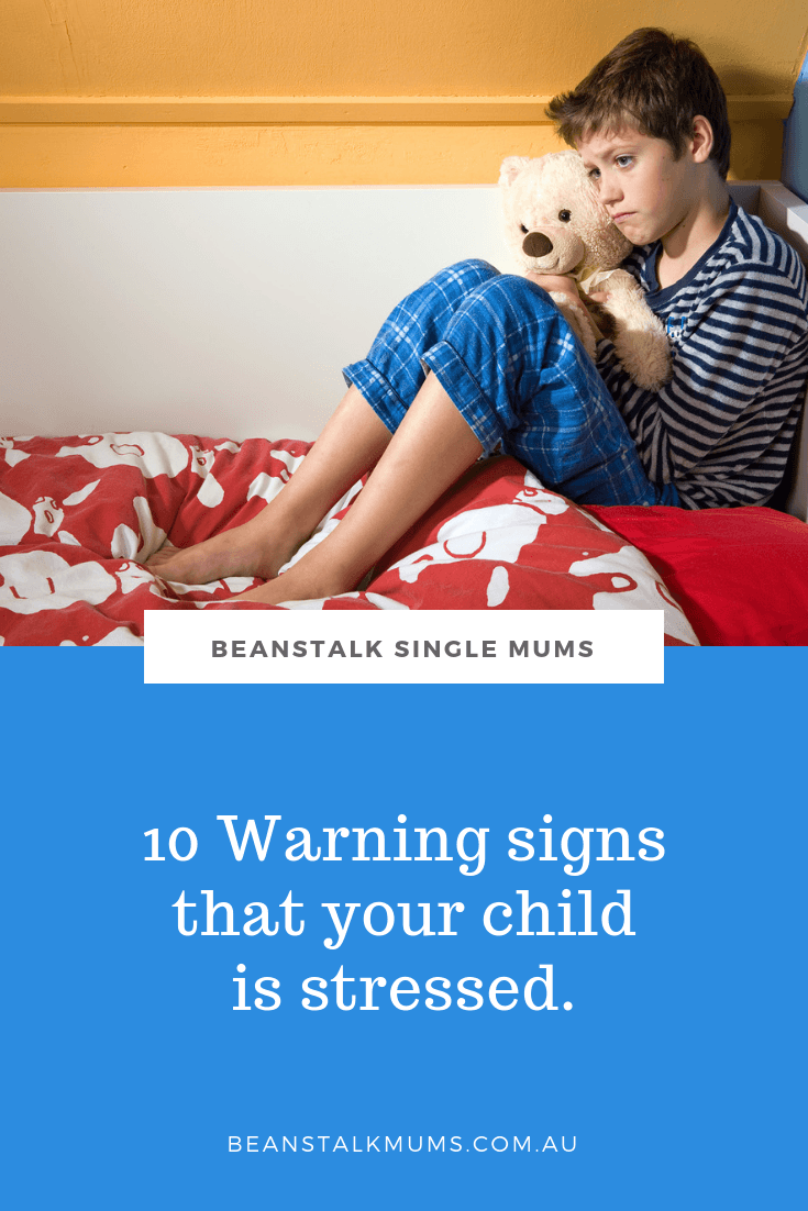 Warning signs of stress in children | Beanstalk Single Mums Pinterest