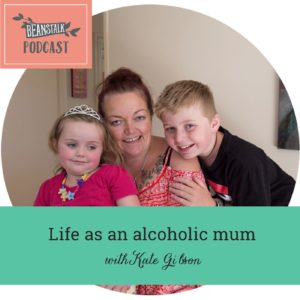 Podcast - Alcoholic mum