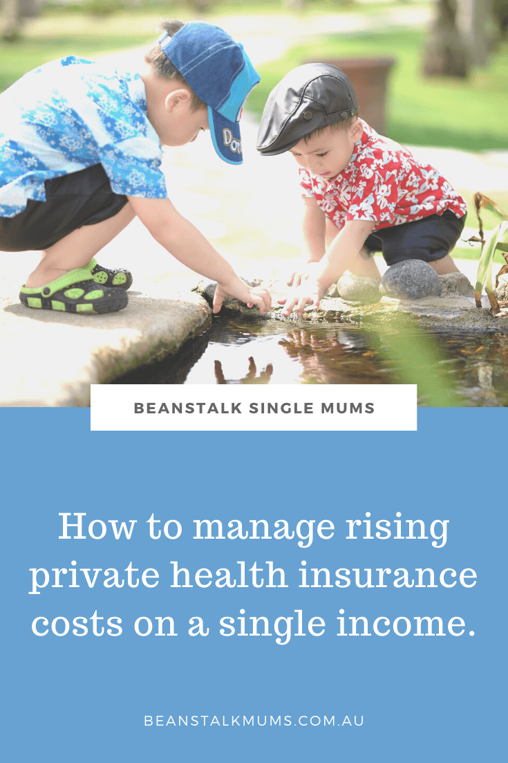 How to manage rising private health insurance costs on a single income | Beanstalk Single Mums Pinterest