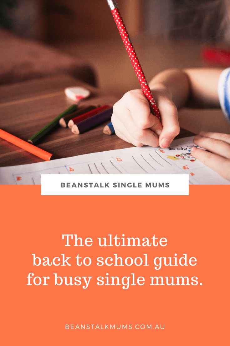 The ultimate back to school guide for busy single mums | Beanstalk Mums Pinterest