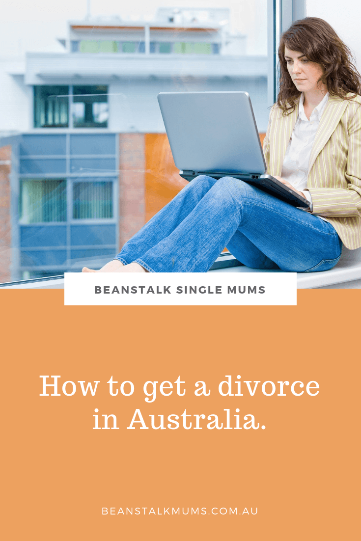 How to get a divorce in Australia | Beanstalk Single Mums Pinterest