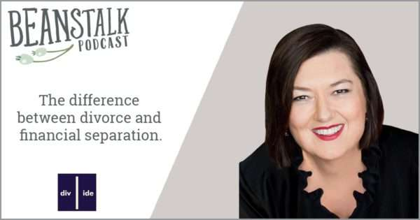 Divorce and financial separation podcast