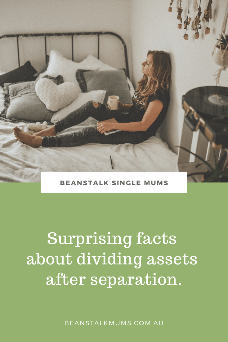 Surprising facts about dividing assets after separation   Beanstalk Single Mums Pinterest