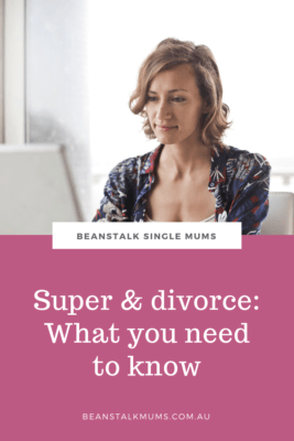 Dealing with divorce and super