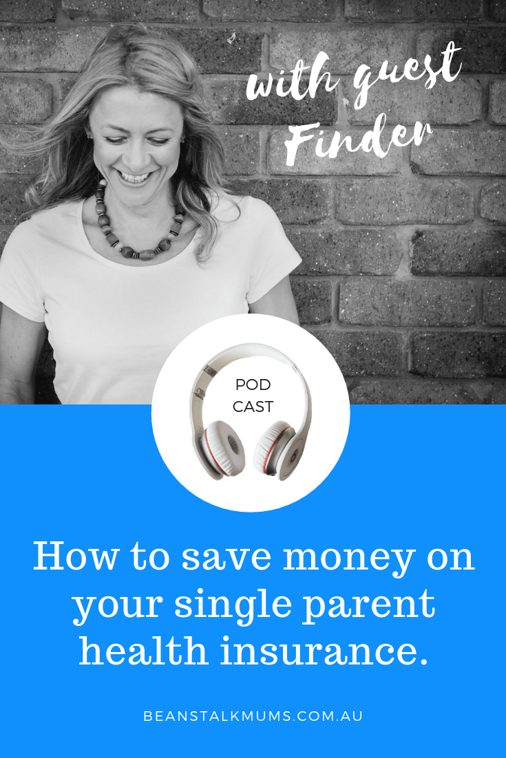 How to save money on your single parent health insurance | Beanstalk Mums Podcast | Pinterest