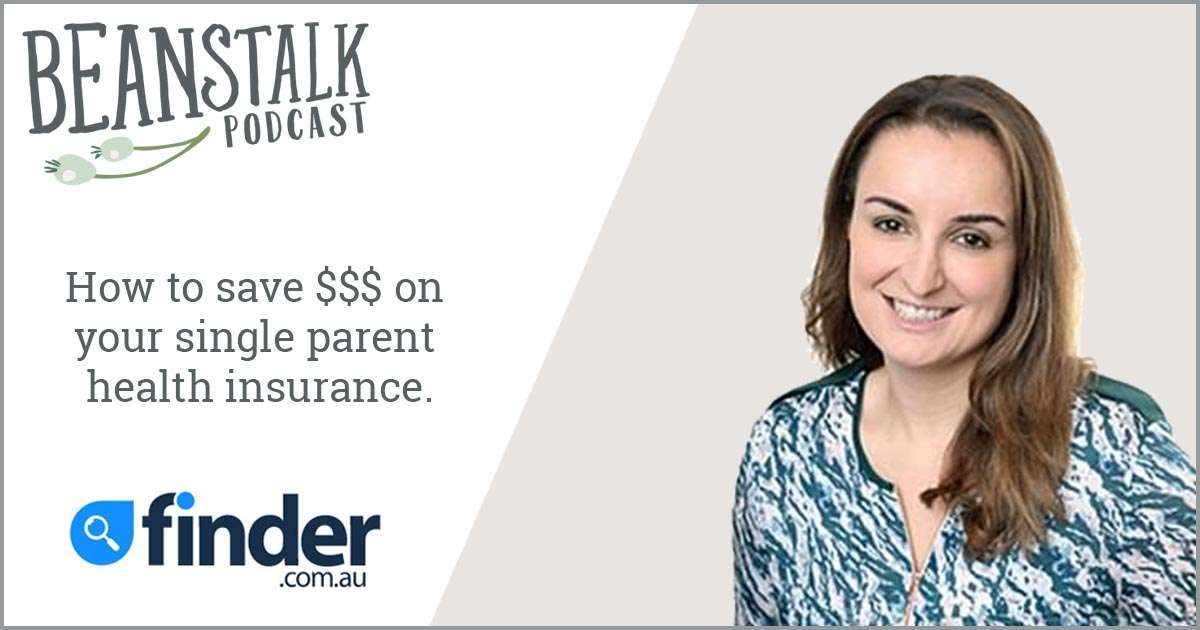 How to save money on your single parent health insurance | Beanstalk Mums Podcast