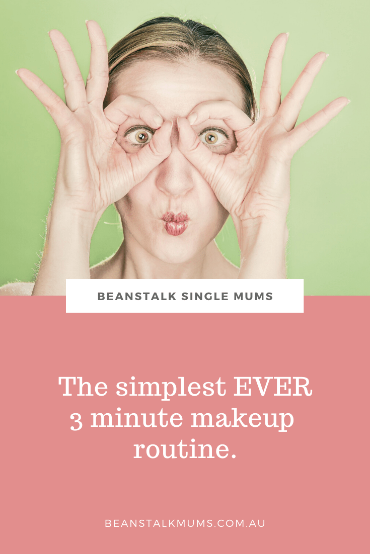 The simplest ever 3 minute makeup routine | Beanstalk Single Mums Pinterest