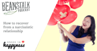 How to recover from a narcissistic relationship | Beanstalk Podcast