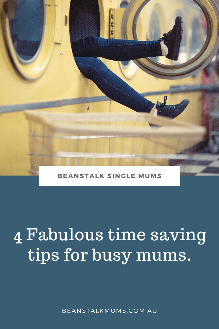 Time saving tips for busy parenting | Beanstalk Single Mums Pinterest