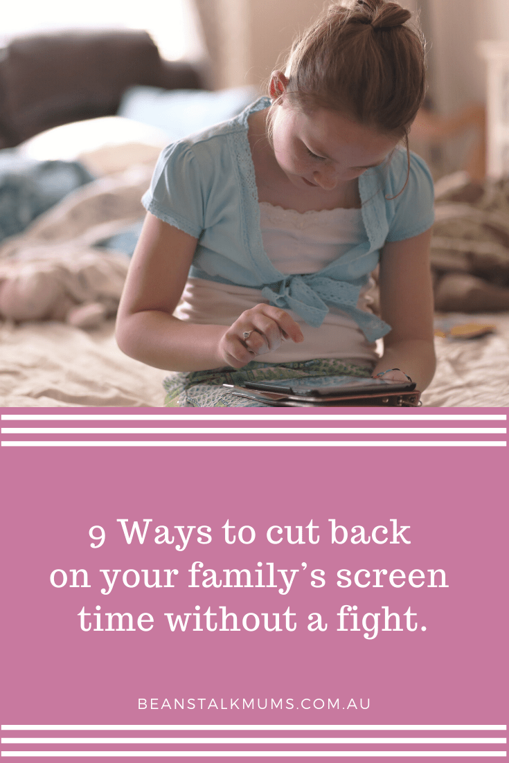 9 Ways to cut back on your family's screen time | Beanstalk Single Mums Pinterest