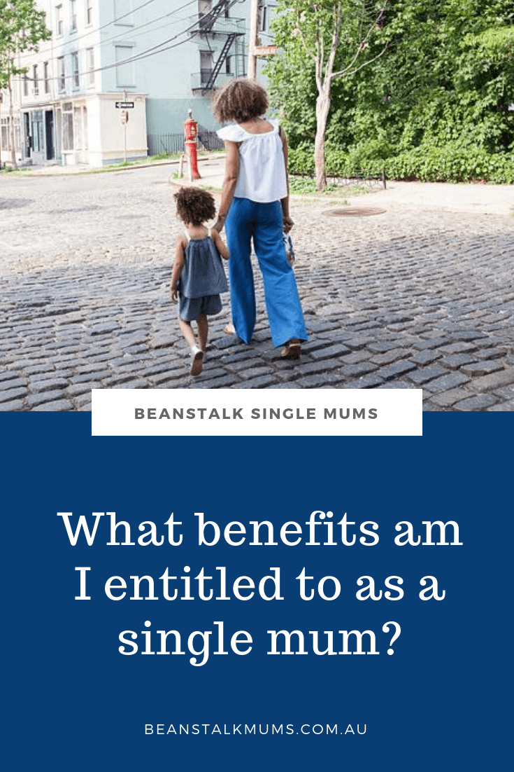 What am I entitled to as a single mum | Beanstalk Mums Pinterest