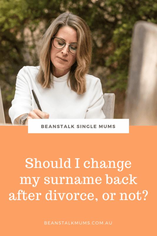 Should I change my surname back after divorce? | Beanstalk Single Mums Pinterest