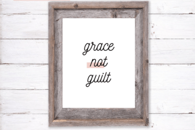 Grace not guilt | Etsy | Beanstalk Mums
