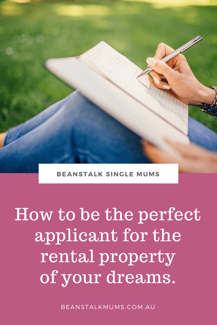Make yourself the perfect applicant for the rental property of your dreams | Beanstalk Single Mums Pinterest
