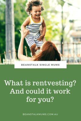Rentvesting for single parents Pinterest