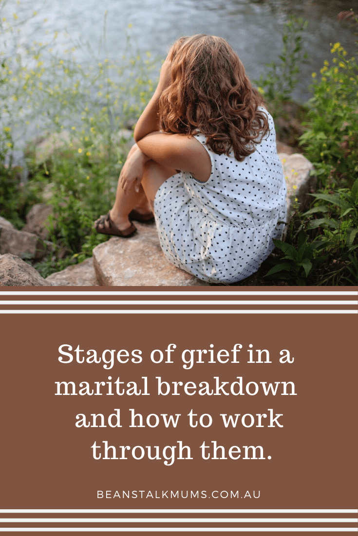 Stages of grief in a marital breakdown | Beanstalk Single Mums Pinterest