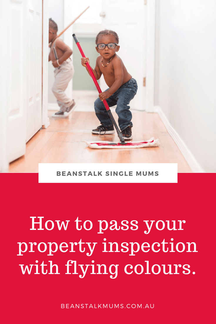 How to pass your rental property inspection with flying colours | Beanstalk Single Mums Pinterest