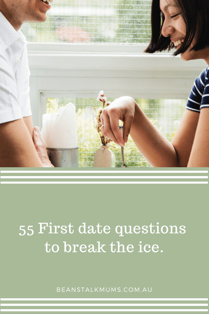 55 First date questions | Beanstalk Single Mums Pinterest