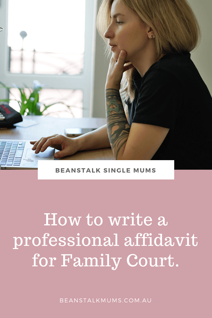 How to write a professional affidavit for Family Court | Beanstalk Single Mums