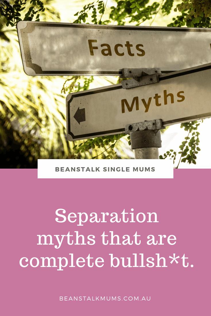 Separation myths that are complete bullsh*t | Beanstalk Mums Pinterest
