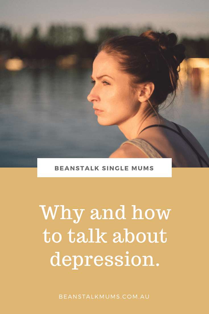 Depression symptoms and why to talk about them | Beanstalk Mums Pinterest