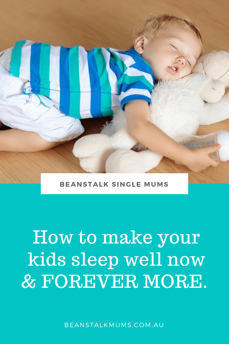 How to make your kids sleep well | Beanstalk Mums Pinterest