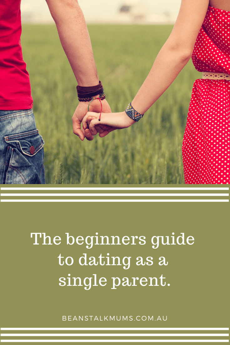 The beginners guide on how to date as a single parent | Beanstalk Single Mums Pinterest