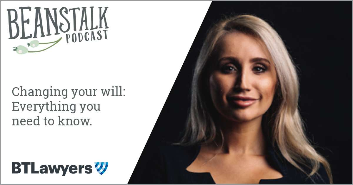 Changing your will: Everything you need to know | Beanstalk Mums podcast