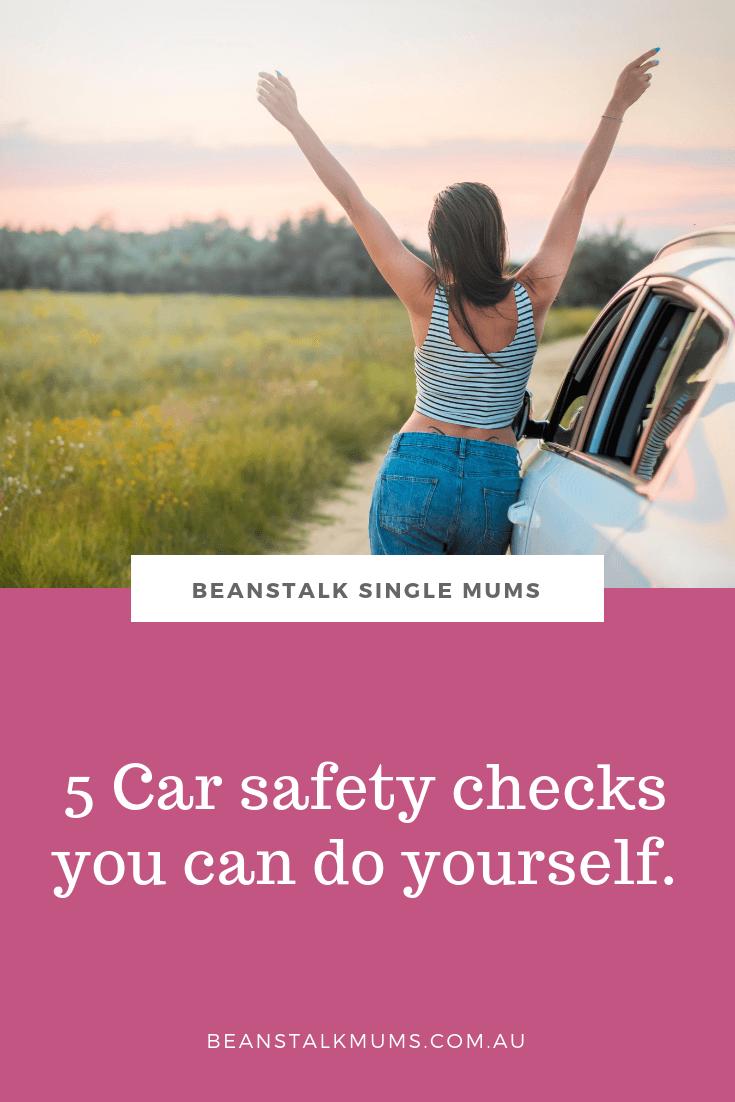 5 Car safety checks you can do yourself | Beanstalk Single Mums Pinterest