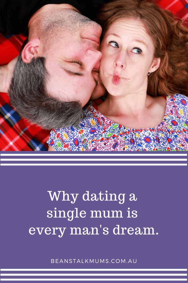 Why dating a single mum is every man's dream | Beanstalk Single Mums Pinterest