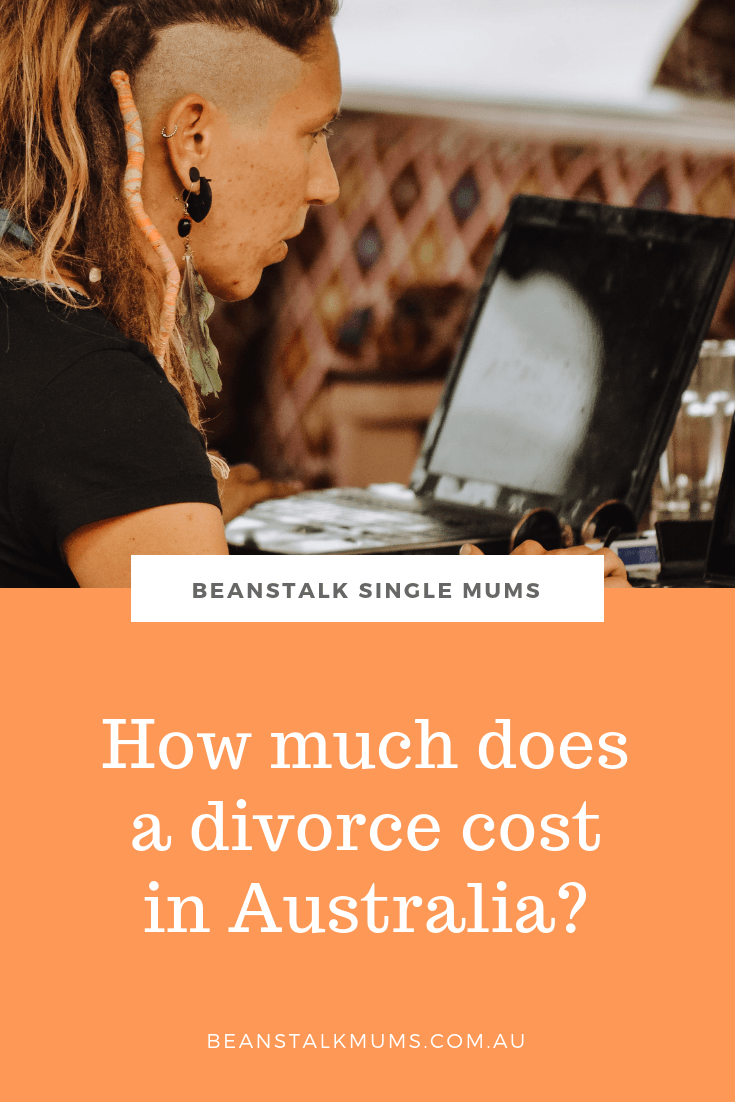 How much does a divorce cost in Australia? | Beanstalk Single Mums | Pinterest